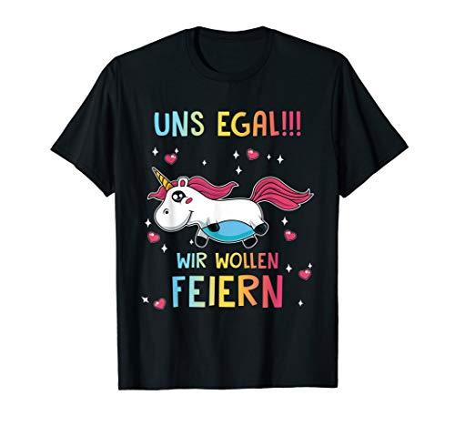 Uns Egal Einhorn JGA Junggesellinnenabschied Polterabend T-Shirt