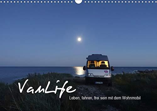 Vanlife - Leben, fahren, frei sein mit dem Wohnmobil (Wandkalender 2021 DIN A3 quer)
