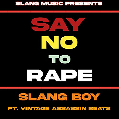 Say no to rape (feat. Vintage Assassin Beats) [Explicit]