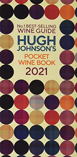 Compare Textbook Prices for Hugh Johnson's Pocket Wine Book 2021  ISBN 9781784726812 by Johnson, Hugh