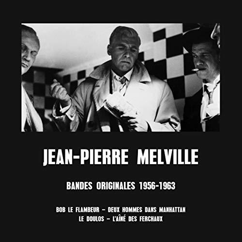 Jean-Pierre Melville: Bandes Originales 1956-1963