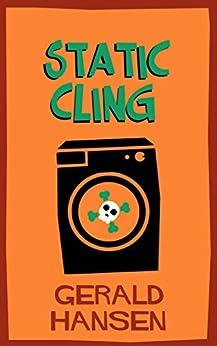 Static Cling (The Derry Women Series Book 5) by [Gerald Hansen]