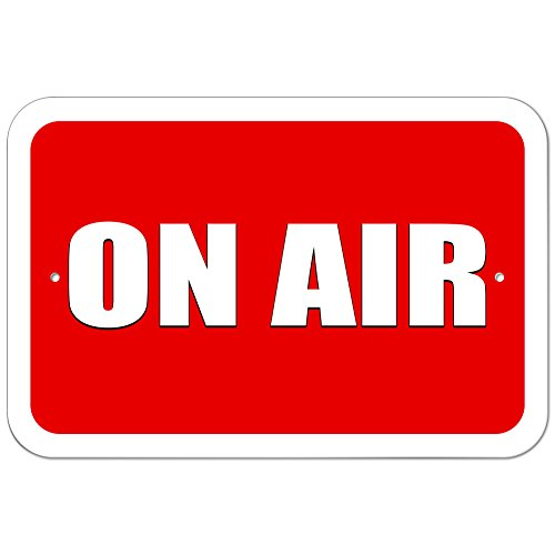 """Graphics and More Plastic Sign On Air Recording Radio Podcast - 6"""" x 9"""" (15.3cm x 22.9cm)"""