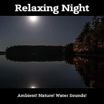 Relaxing Night