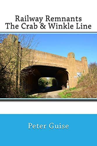 Railway Remnants: The Crab & Winkle Line