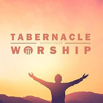 Deepest Scar (feat. Tabernacle Worship & Robin Gibson)