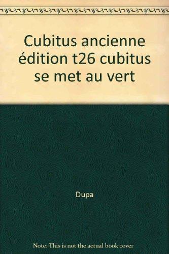 Cubitus se met au vert, tome 26