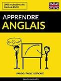 Apprendre l'anglais - Rapide / Facile / Efficace: 2000 vocabulaires clés