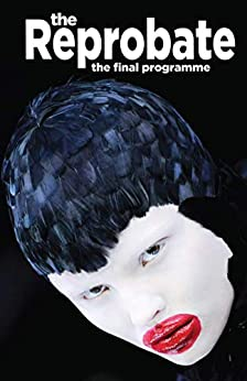 The Reprobate: The Final Programme: Digital Edition by [David Flint]