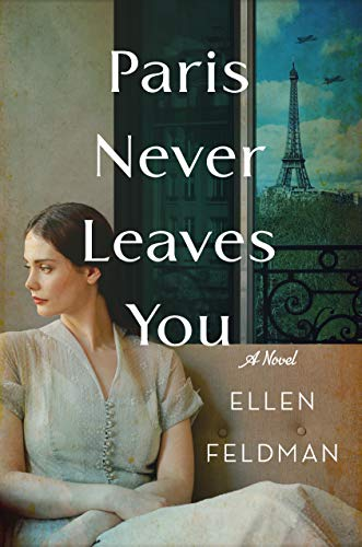 Image of Paris Never Leaves You: A Novel