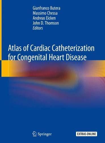 Atlas of Cardiac Catheterization for Congenital Heart Disease