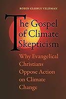 The Gospel of Climate Skepticism