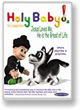 Holy Baby Volume 2 Jesus Loves Me-Holy Spirit-Alleluia-This Little Light of Mine-Joyful-Faith of Our Fathers-Jesus is the Bread of Life-Sign of the Cross-Lord Have Mercy-Gloria-The Nicene Creed-Our Father Prayer-Sign of Peace-Hosanna-Lamb of God