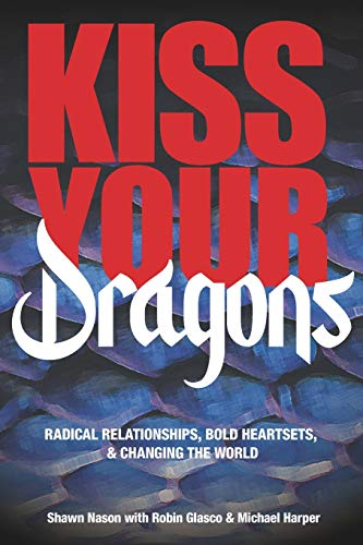 Kiss Your Dragons: Radical Relation…