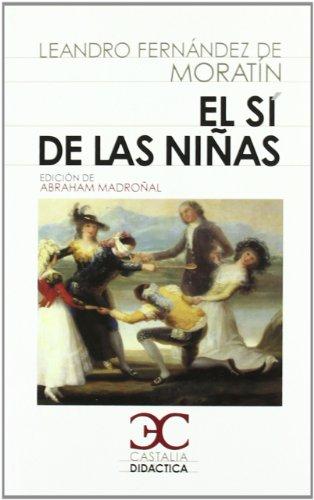 sí de las niñas, El (CASTALIA DIDÁCTICA. C/D.)