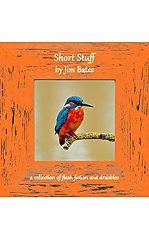 Short Stuff by [Jim Bates]