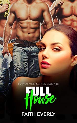 Full House (Handymen Series Book 3) (English Edition)