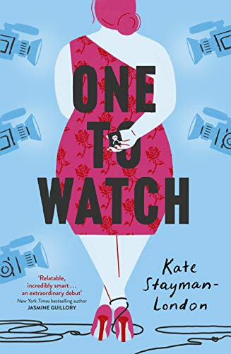 One To Watch: real love . . . as seen on TV (English Edition)