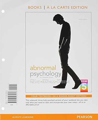 Abnormal Psychology in s Changing World, Books a la Carte Edition (9th Edition)