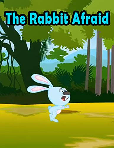 The Rabbit Afraid: A Bedtime Story Picture Book for Kids | Stories For Children (English Edition)