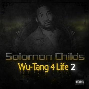 Wu-Tang 4 Life, Volume 2