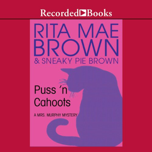Puss 'n Cahoots Audiobook By Rita Mae Brown, Sneaky Pie Brown cover art