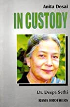 Anita Desai : IN CUSTODY