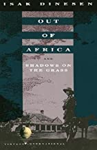 Isak Dinesen: Out of Africa : And Shadows on the Grass (Paperback); 1989 Edition