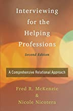 Interviewing for the Helping Professions: A Comprehensive Relational Approach                                              best Interviewing Books