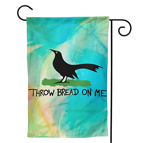 GAJAJAYZXN Throw Bread On Me Garden Flag Vertical Double Sided for Yard Home 12.5 X 18 Inch,28 X 40 Inch