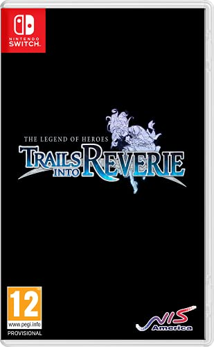 The Legend of Heroes. Trails Into Reverie - Nintendo Switch