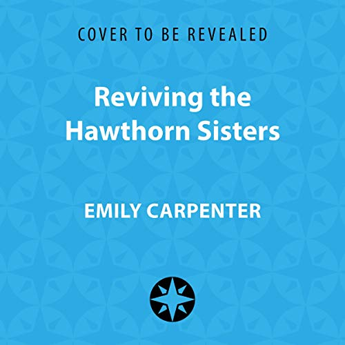 Page de couverture de Reviving the Hawthorn Sisters
