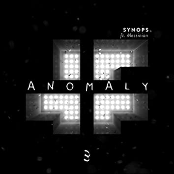 Anomaly (feat. Messinian)