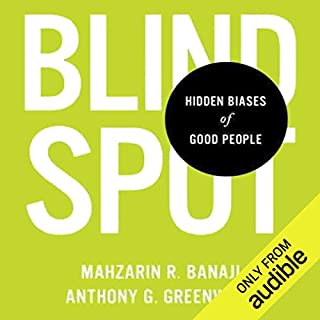 Blindspot                   Auteur(s):                                                                                                                                 Mahzarin R. Banaji,                                                                                        Anthony G. Greenwald                               Narrateur(s):                                                                                                                                 Eric Martin                      Durée: 7 h et 51 min     3 évaluations     Au global 3,7