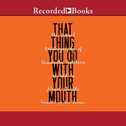 That Thing You Do with Your Mouth audiobook cover art
