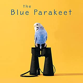 The Blue Parakeet     Rethinking How You Read the Bible              Written by:                                                                                                                                 Scot McKnight                               Narrated by:                                                                                                                                 Tom Parks                      Length: 6 hrs and 35 mins     3 ratings     Overall 3.7