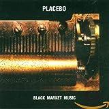 Songtexte von Placebo - Black Market Music
