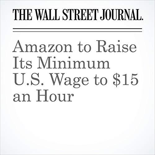 Amazon to Raise Its Minimum U.S. Wage to $15 an Hour copertina