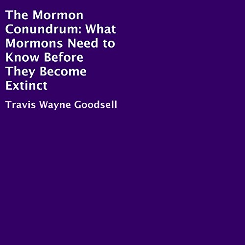The Mormon Conundrum audiobook cover art