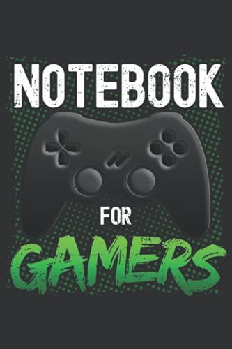 Notebook for Gamers: Cooles Power Gaming Notizbuch gepunktet | Perfektes Geschenk für Zocker, Gamer, Nerds & Geeks | Videospiele: Zocker Notizbuch zum ... 120 Seiten 6x9 in (15.24 x 22.86 cm) A5