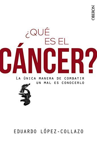 ¿Qué es el cáncer? (Libros singulares)