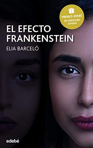 El efecto Frankenstein (PERISCOPIO)