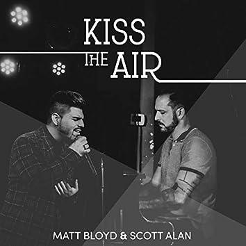 Kiss the Air