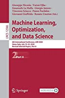 Machine Learning, Optimization, and Data Science: 6th International Conference, LOD 2020, Siena, Italy, July 19–23, 2020, Revised Selected Papers, Part II (Lecture Notes in Computer Science, 12566)