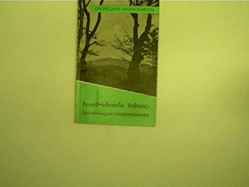 Friedrichroda- Tabarz - Finsterbergen - Waltershausen - Städte und Landschaften Heft 5