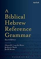 A Biblical Hebrew Reference Grammar (Biblical Languages: Hebrew)