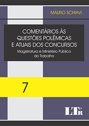 Comentários às Questões Polêmicas e Atuais dos Concursos - Volume 7