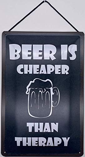 Blechschild Con cordón 30x20cm Beer is Cheaper Than Therapy - Blechemma