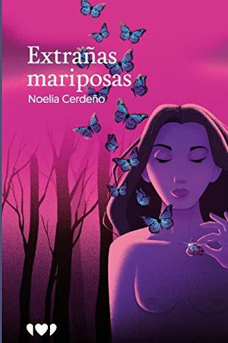Extrañas Mariposas: 5 (Libros solidarios)