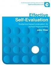 Effective Self Evaluation: Evidence-based Evaluation for School Improvement